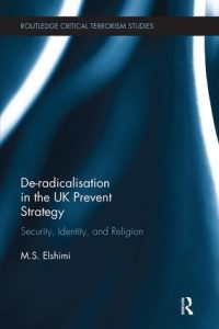 De-Radicalisation in the UK Prevent Strategy