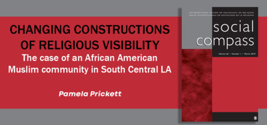 Changing constructions of religious visibility: The case of an African American Muslim community in South Central LA Pamela Prickett